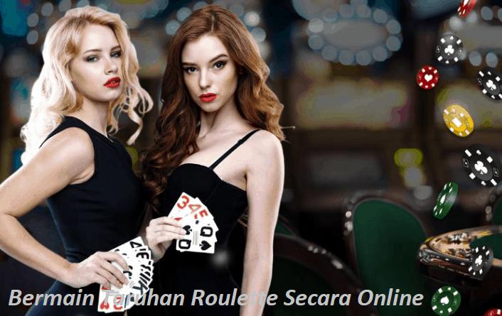 Bermain Taruhan Roulette Secara Online