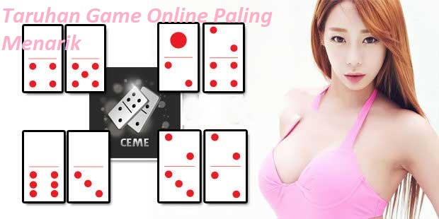 Taruhan Game Online Paling Menarik
