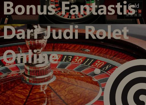 Kilasan Seputar Daftar Roulette Online